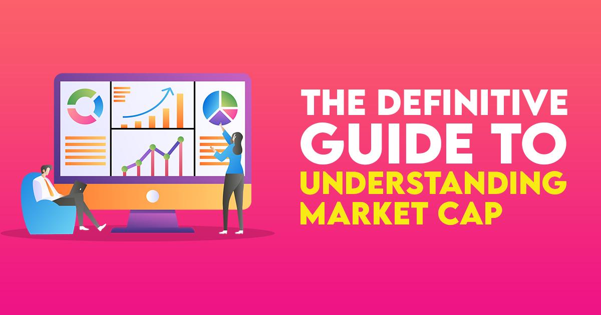 Understanding market cap